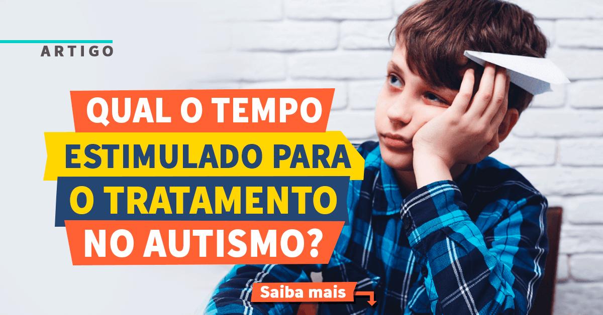 Tempo para Tratamento no Autismo