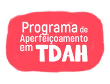 Programa de Aperfeiçoamento em TDAH