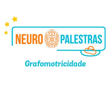 NeuroPalestra: Entenda a Grafomotricidade
