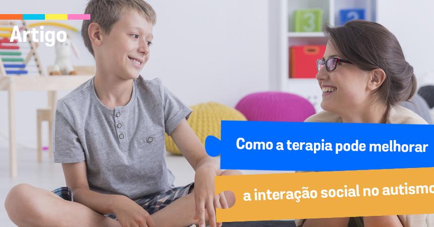 Como a terapia pode melhorar a interação social no autismo