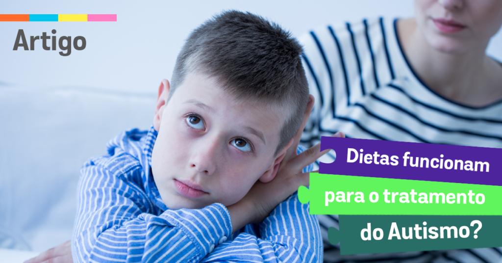 Dietas funcionam para o tratamento do Autismo?