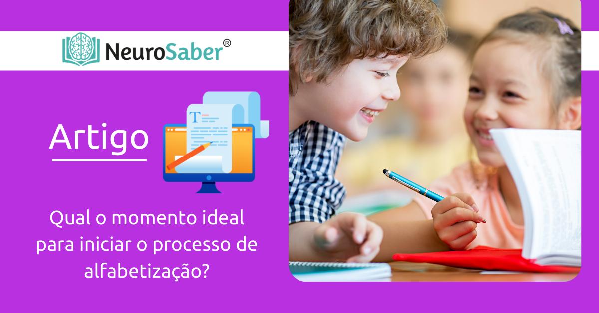 Qual o momento ideal para iniciar o processo de alfabetização?
