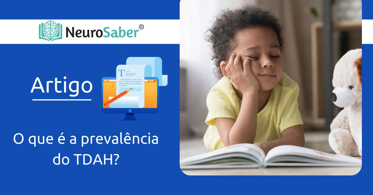 Saiba o que é a Prevalência no TDAH