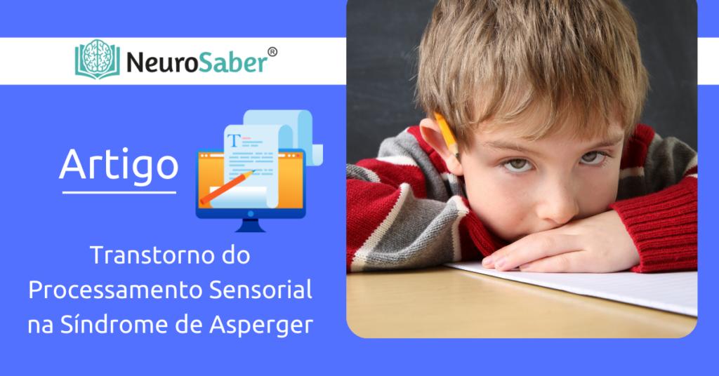 Transtorno do Processamento Sensorial na Síndrome de Asperger