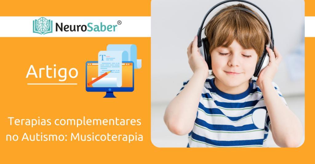 Terapias complementares no Autismo: Musicoterapia