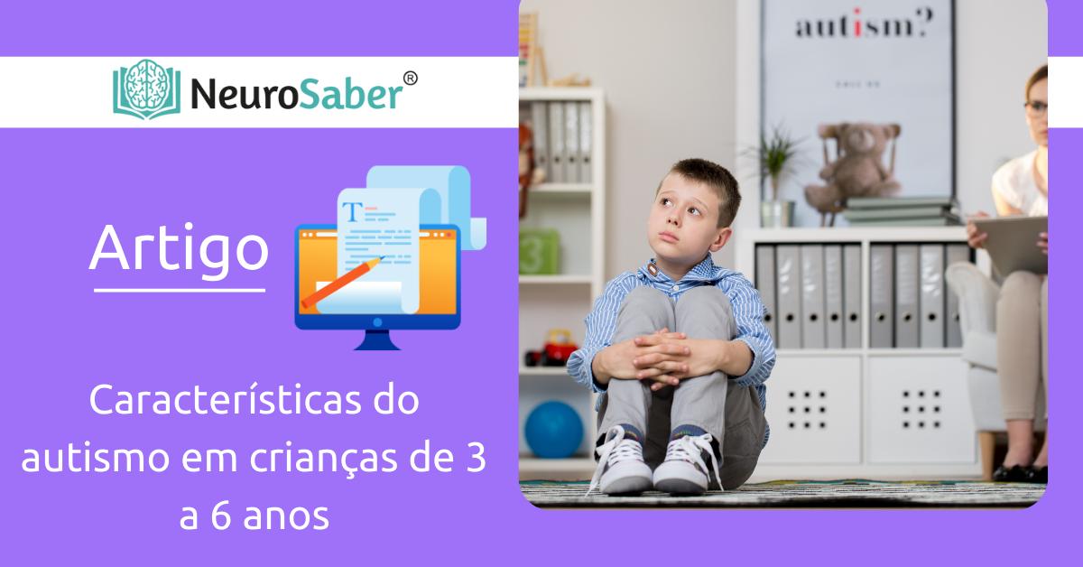 Características do autismo em crianças de 3 a 6 anos