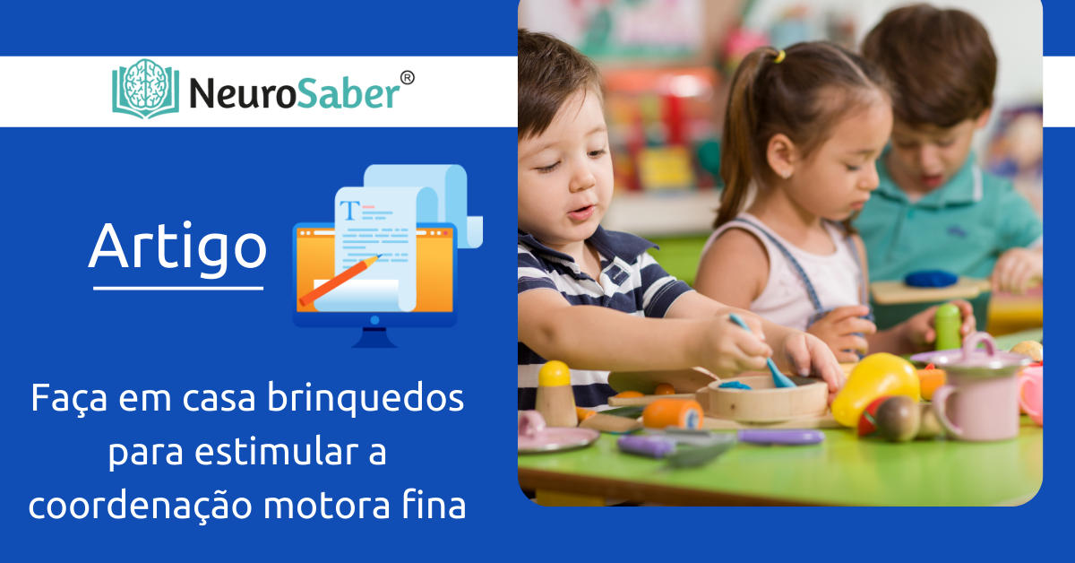 Faça em casa: Brinquedos para o estímulo da coordenação motora fina
