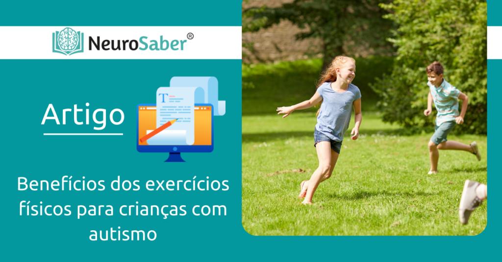 Benefícios de exercícios físicos para crianças com autismo